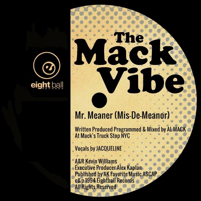 AL MACK - The Mack Vibe Mr Meaner (Mis-De-Meanor)