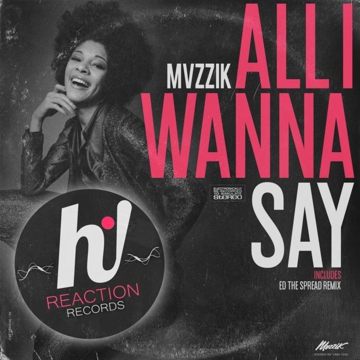 MVZZIK - All I Wanna Say