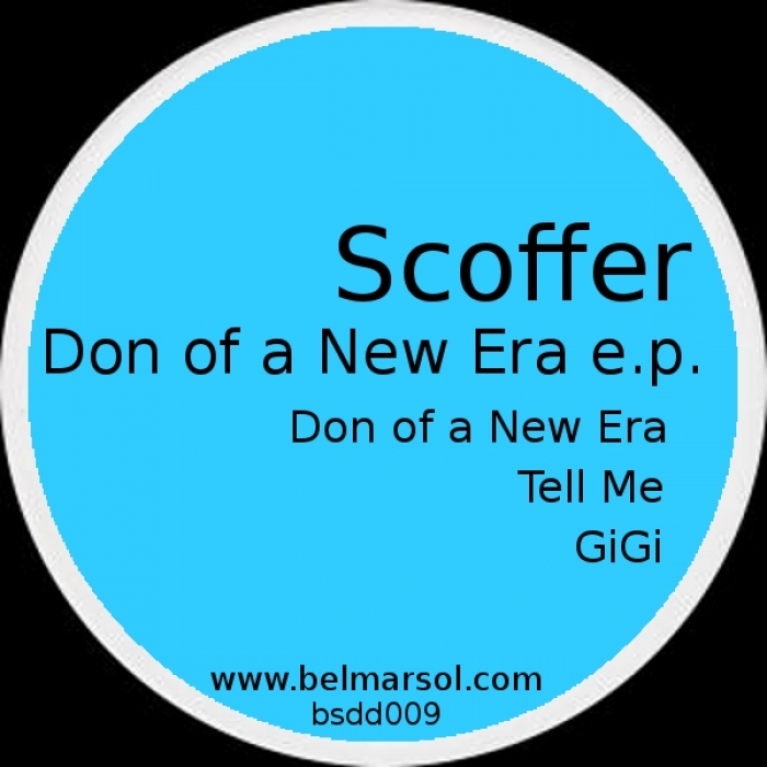 SCOFFER - Don Of A New Era