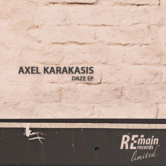 AXEL KARAKASIS - Daze EP