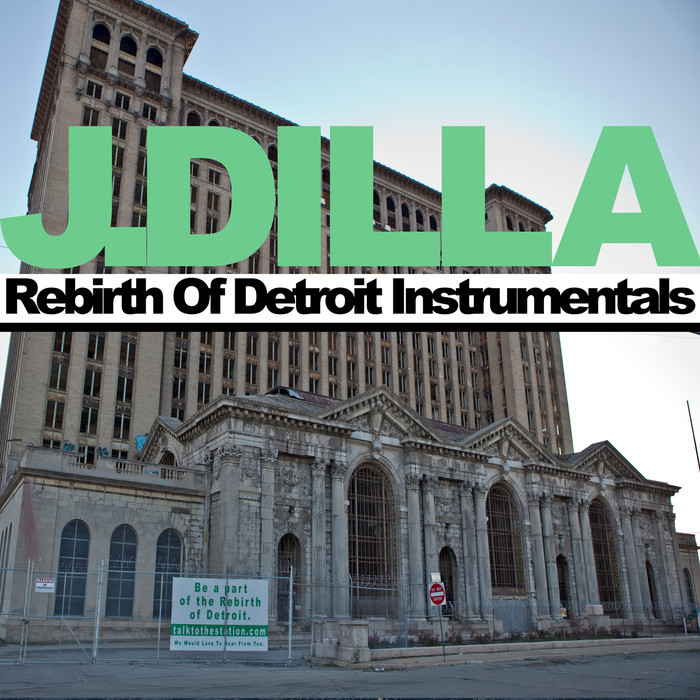 J DILLA - Rebirth Of Detroit Instrumentals (Explicit)