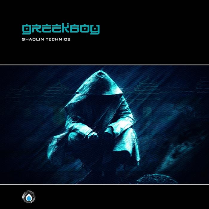 GREEKBOY - Shaolin Technics
