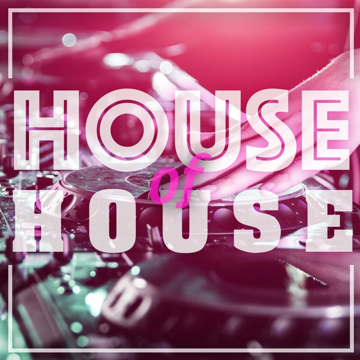 VARIOUS - House Of House