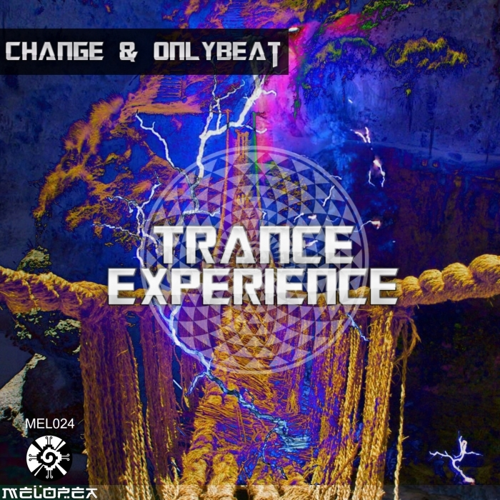CHANGE/ONLYBEAT - Trance Experience