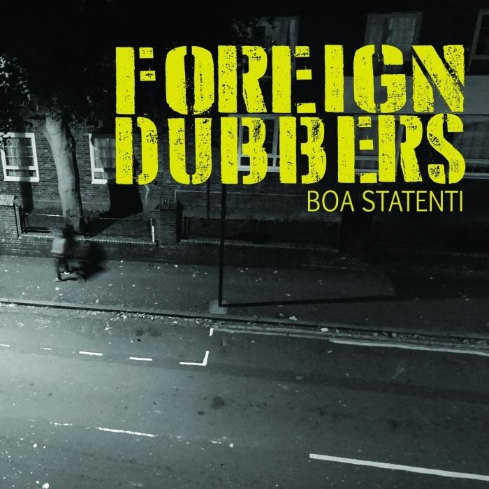FOREIGN DUBBERS - Boa Statenti