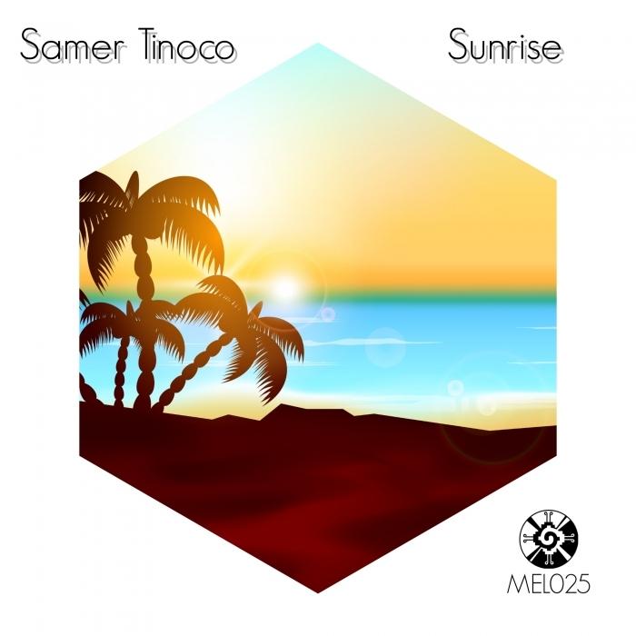 SAMER TINOCO - Sunrise