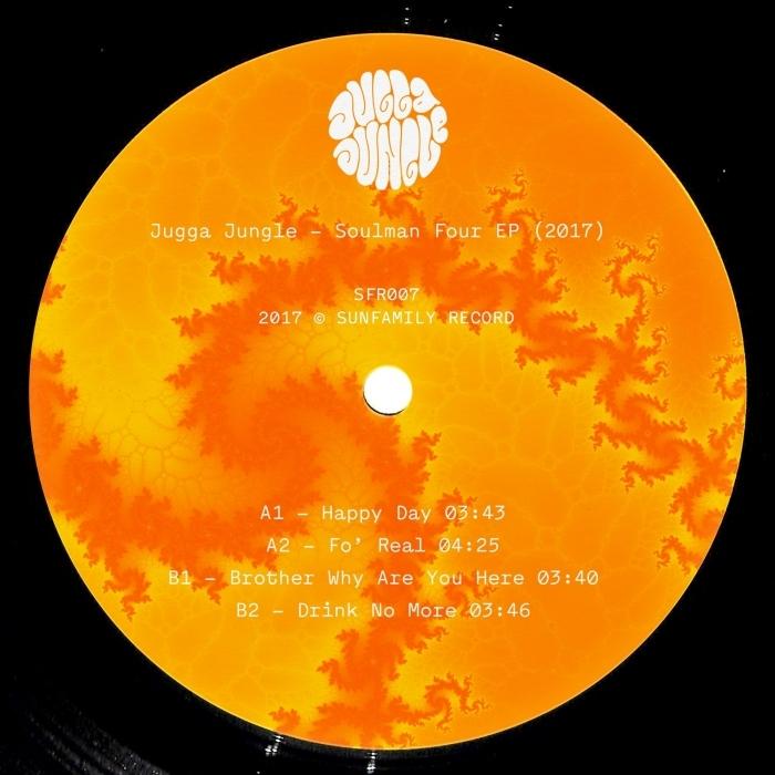 JUGGA JUNGLE - Soulman Four EP