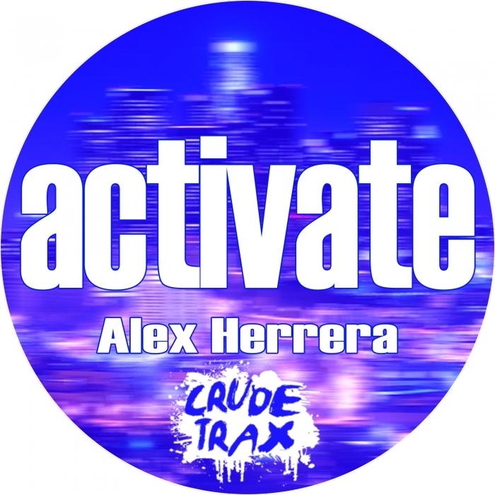 ALEX HERRERA - Activate