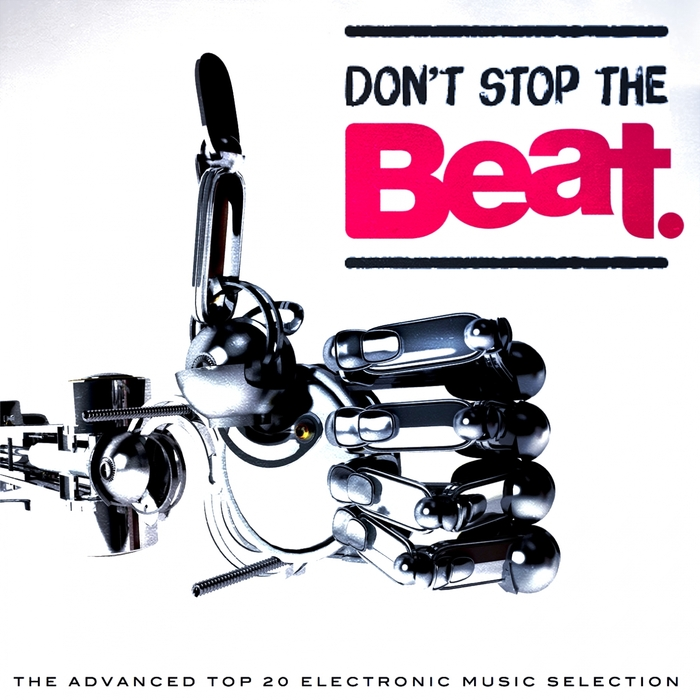 VARIOUS - Don't Stop The Beat (The Advanced Top 20 Electronic Music Selection)