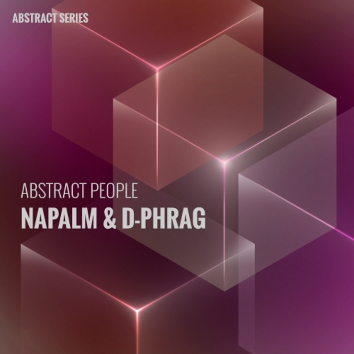 VARIOUS/NAPALM/D-PHRAG - Abstract People - Napalm & D-Phrag