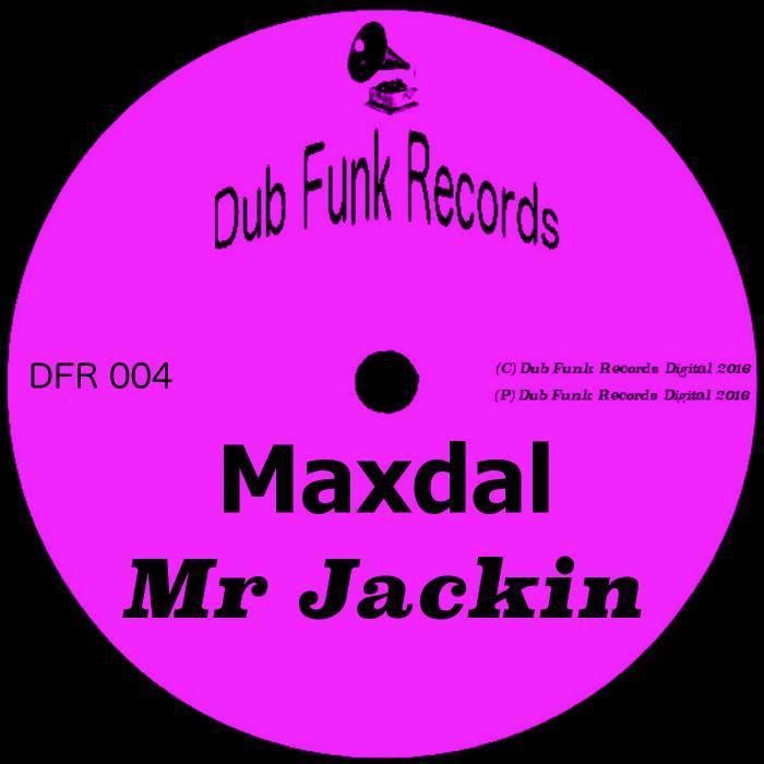 MAXDAL - Mr Jackin
