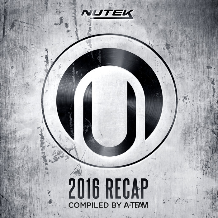 VARIOUS - Nutek 2016 Recap Compiled By A-Team