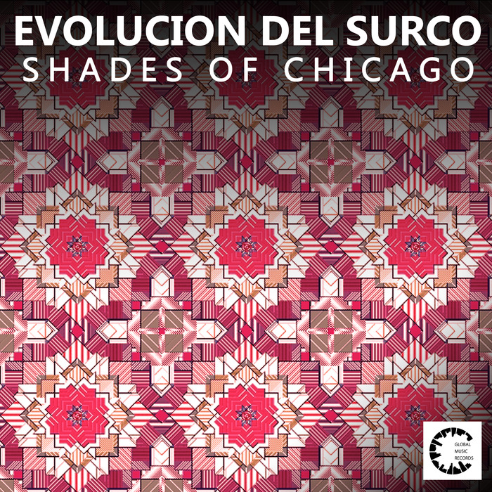 SHADES OF CHICAGO - Evolucion Del Surco