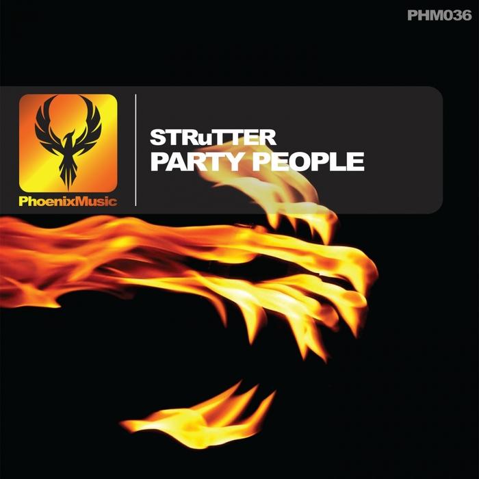 STRUTTER - Party People