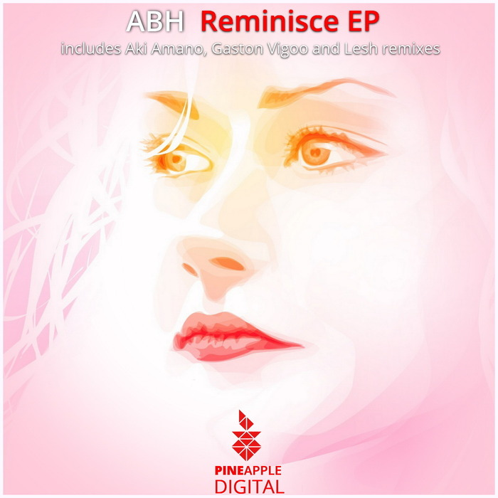 ABH - Reminisce