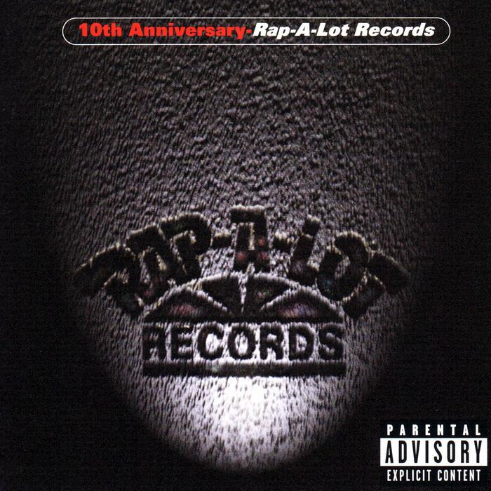 VARIOUS - Rap-A-Lot Records 10th Anniversary (Explicit)