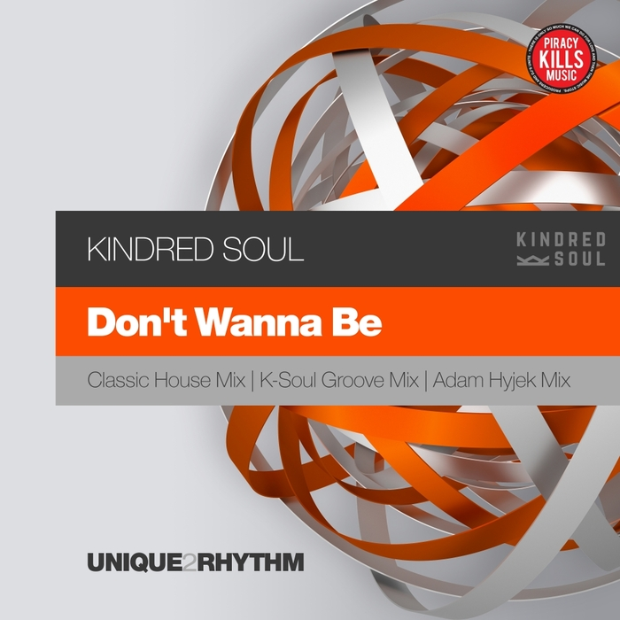 KINDRED SOUL - Don't Wanna Be