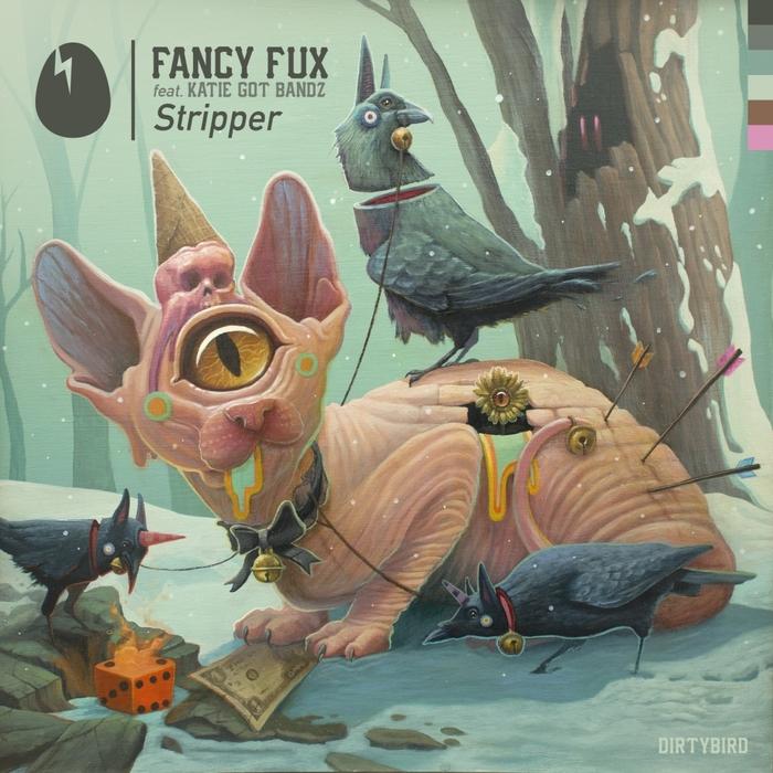 FANCY FUX feat KATIE GOT BANDZ - Stripper