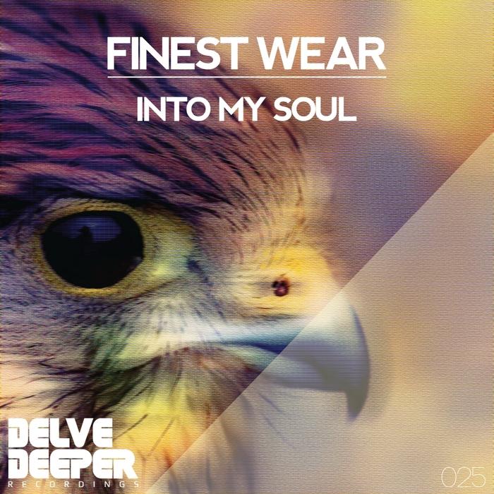 FINEST WEAR - Into My Soul