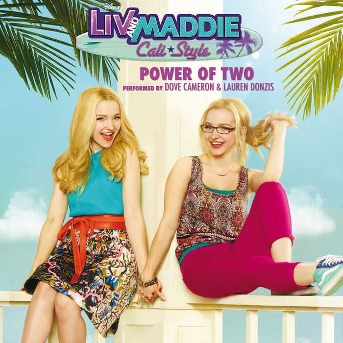 DOVE CAMERON - Power Of Two (From