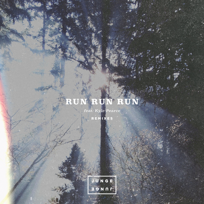 JUNGE JUNGE feat KYLE PEARCE - Run Run Run (Remixes)
