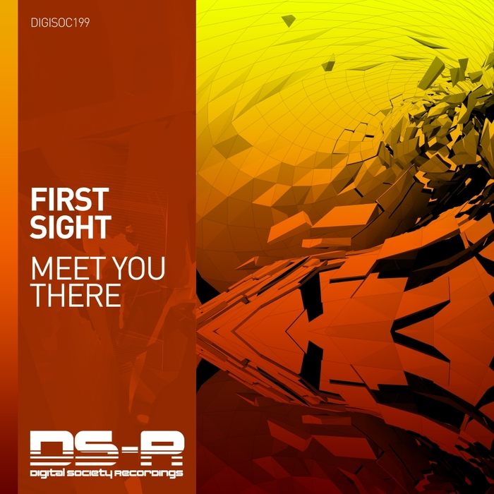 FIRST SIGHT - Meet You There