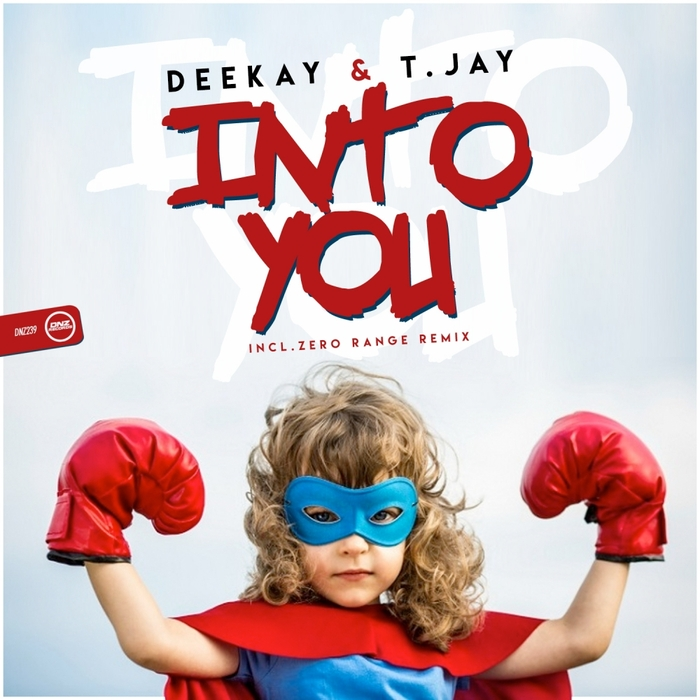 DEEKAY & T JAY - Into You