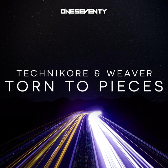 TECHNIKORE & WEAVER - Torn To Pieces