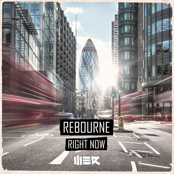 REBOURNE - Right Now
