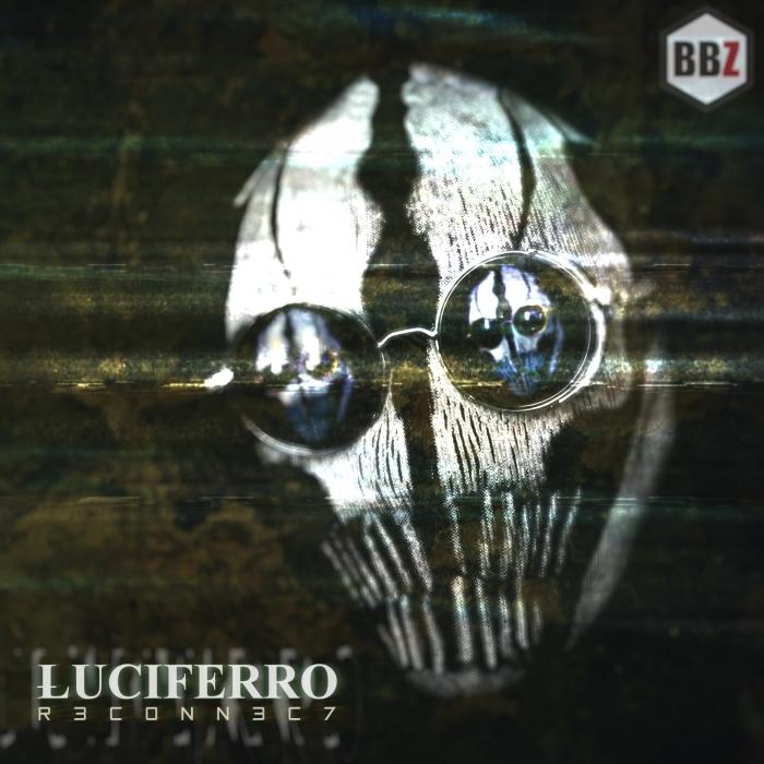 LUCIFERRO - R3C0NN3C7