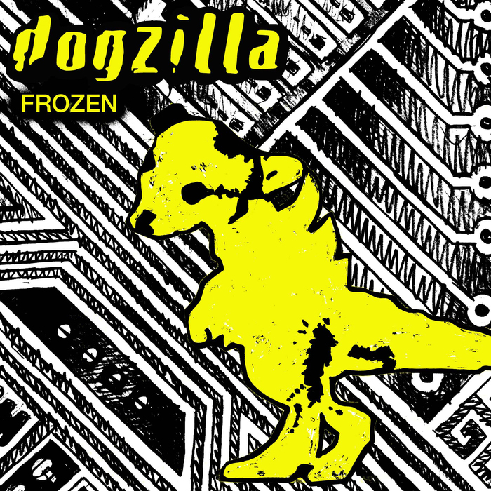 DOGZILLA - Frozen