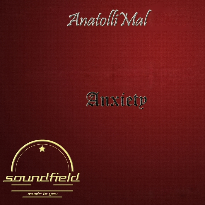 ANATOLLIMAL - Anxiety