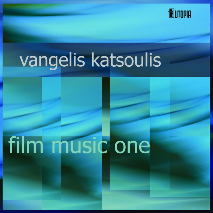 VANGELIS KATSOULIS - Film Music One