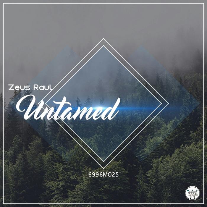 ZEUS RAUL - Untamed