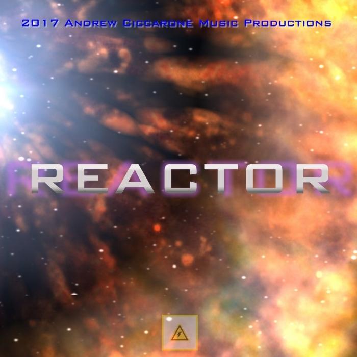 ANDREW CICCARONE - Reactor