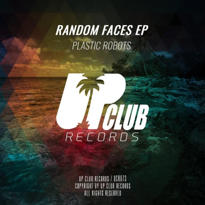 PLASTIC ROBOTS - Random Faces EP