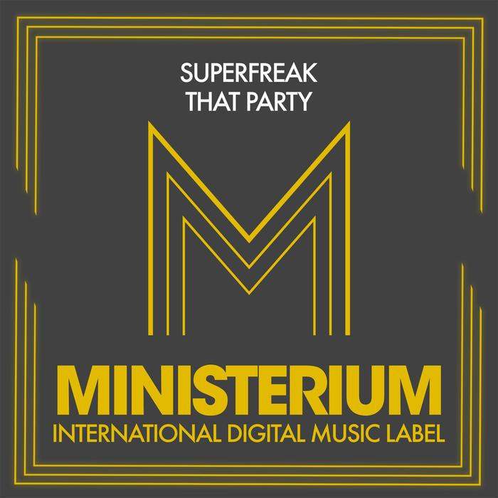 SUPERFREAK - That Party