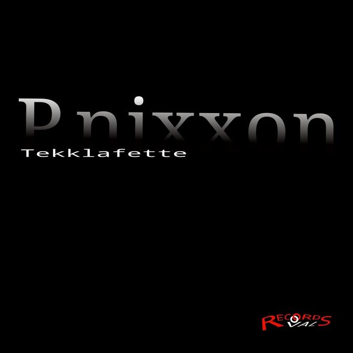 P.NIXXON - Tekklafette