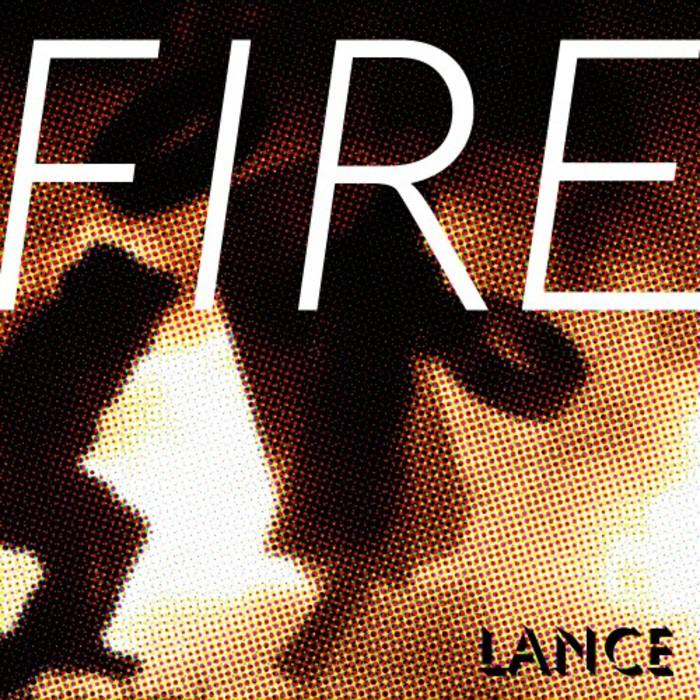 LANCE - Fire