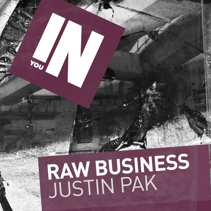 JUSTIN PAK - Raw Business EP