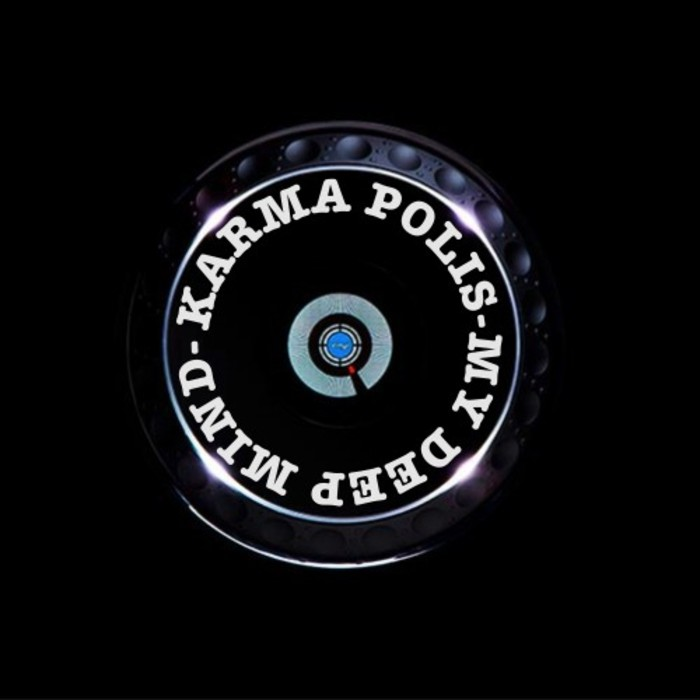 KARMA POLIS - My Deep Mind