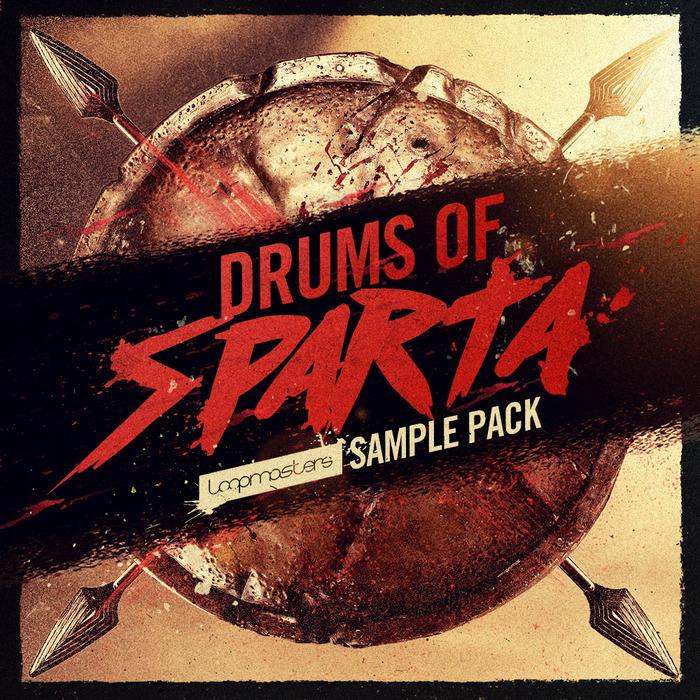LOOPMASTERS - Drums Of Sparta (Sample Pack WAV/APPLE)