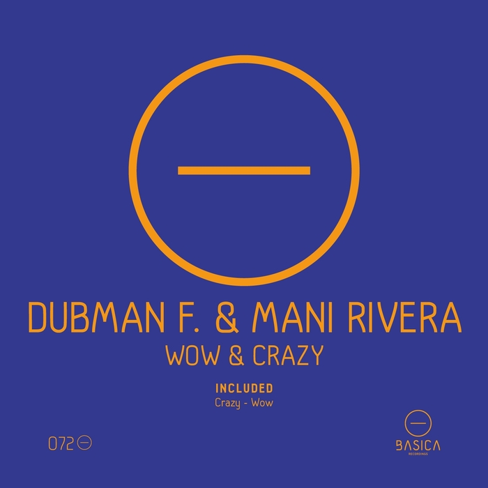 DUBMAN F/MANI RIVERA - Wow & Crazy