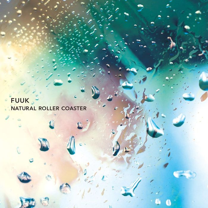 FUUK - Natural Roller Coaster