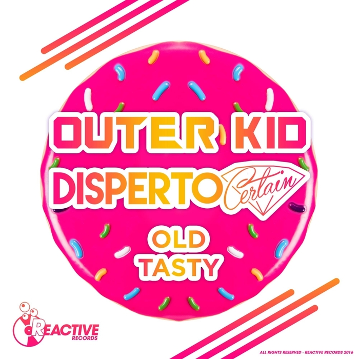 DISPERTO CERTAIN & OUTER KID - Old Tasty