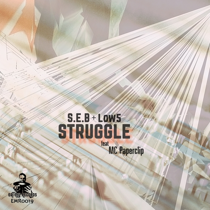 SEB & LOW5 feat MC PAPERCLIP - Struggle