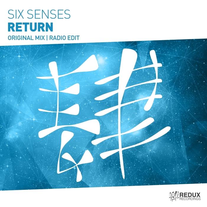 SIX SENSES - Return