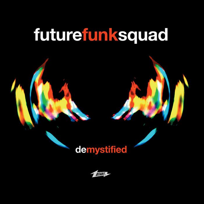 Download Future Funk Squad - De-Mystified (FAULTDL012) mp3