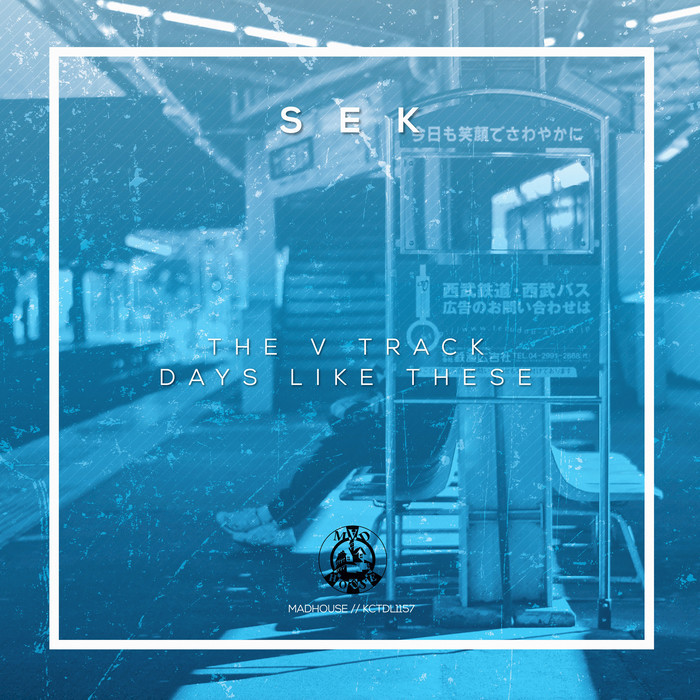 SEK - The V Track/Days Like These