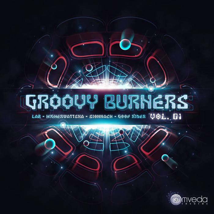 LAB/HIGHERWATTSKA/SIONNACH/GOOFRIDER - Groovy Burners Vol 1